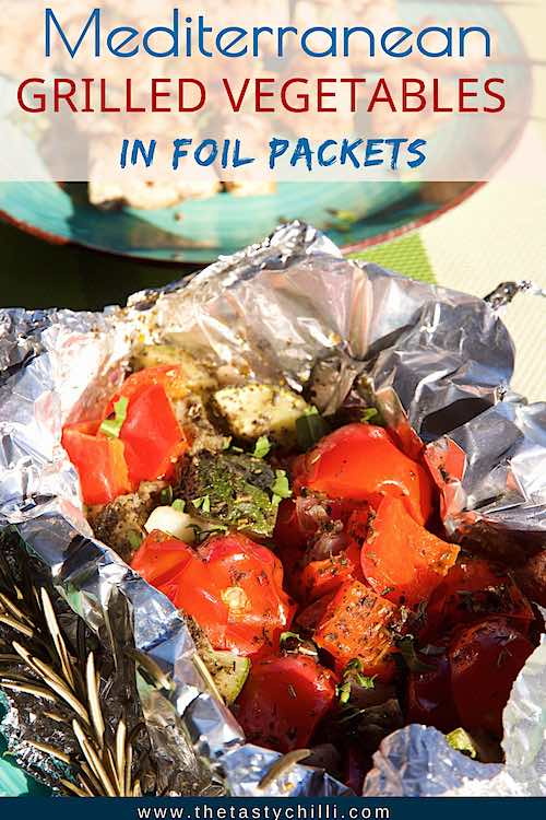 Mediterranean grilled vegetables in foil packets | Roasted veggies in foil packets | Campfire veggies in foil | Roasted foil packet vegetables