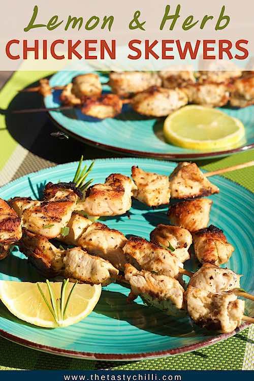 Lemon herb chicken skewers | Grilled chicken skewers| BBQ lemon herb chicken kebabs