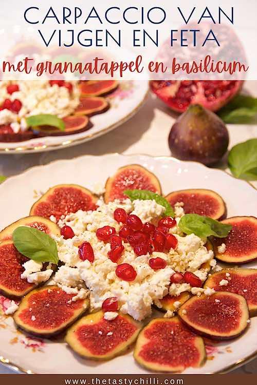 Carpaccio van verse vijgen en feta met granaatappel en honing balsamico dressing | vijgencarpaccio met feta en granaatappel met basilicumblaadjes