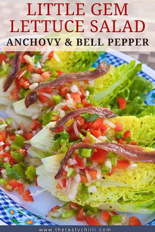 Little gem lettuce salad with anchovy and bell pepper salsa | cogollos de tudela con achoas y pimientos salsa