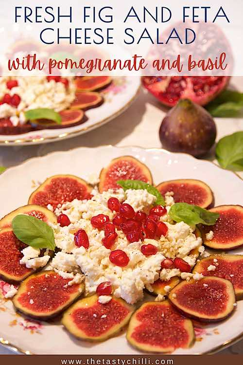Fresh fig and feta cheese salad with pomegranate and basil | feta cheese and fig salad with almonds and pomegranate