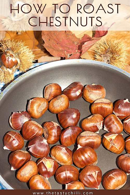 how to roast chestnuts in the oven | how to roast chestnuts in a pan | oven roasted chestnuts