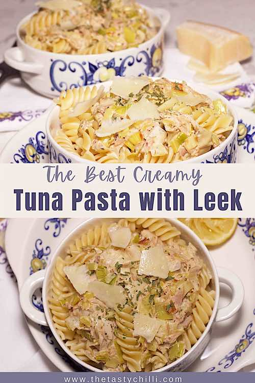 The best creamy tuna pasta with leek or leek and tuna pasta recipe