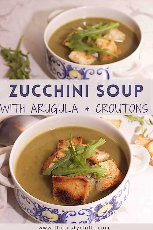 Zucchini soup with arugula and croutons or courgette soup with rocket