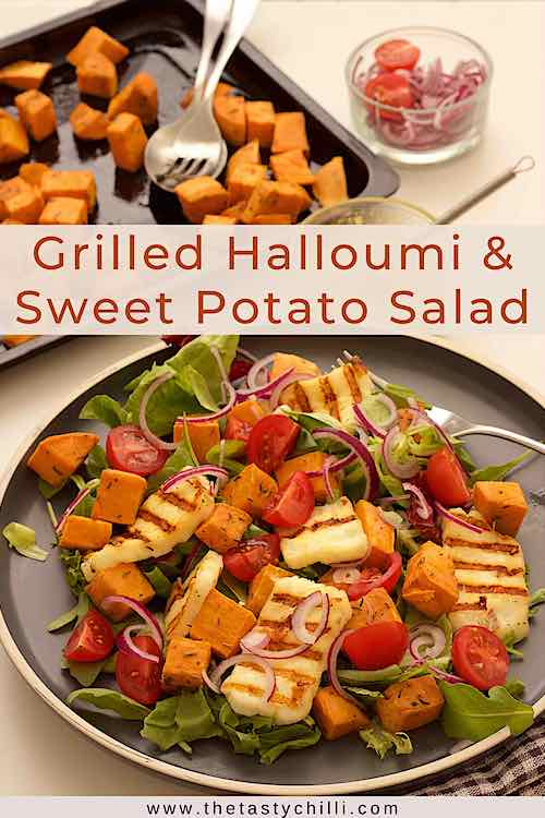 Roasted sweet potato salad with grilled halloumi cheese, cherry tomatoes, red onion and mustard tahini dressing