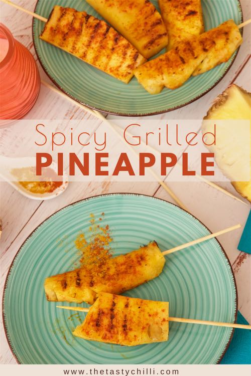 Spicy grilled pineapple spears with curry powder and chilli