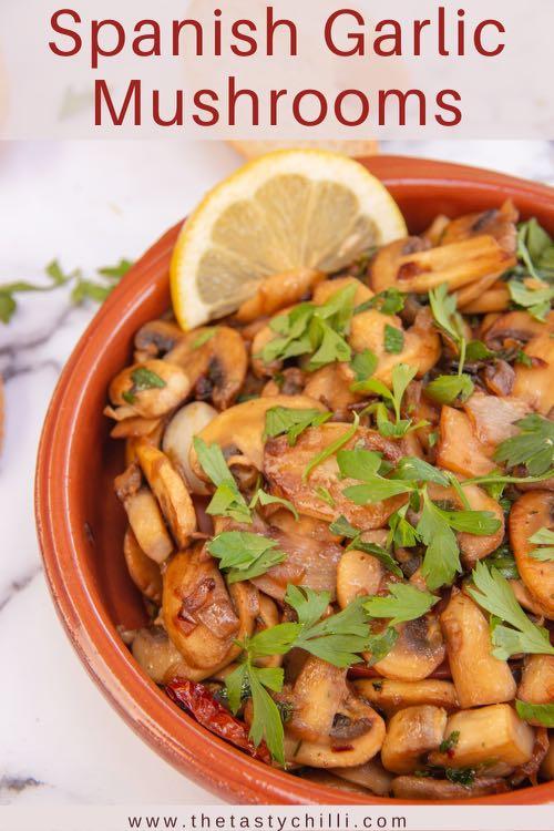Spanish garlic mushrooms or champiñones al ajillo spanish tapas dish